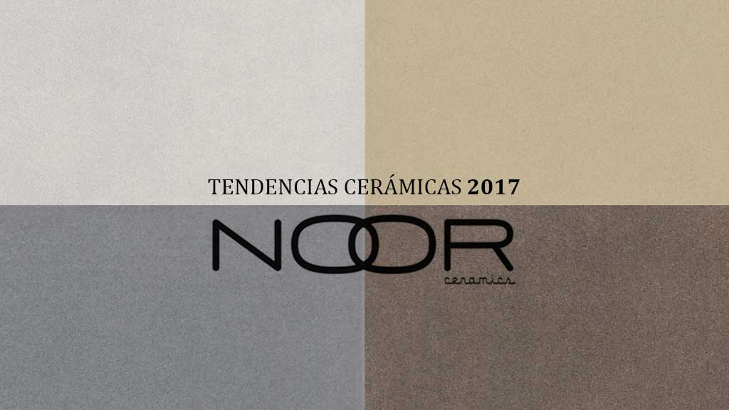 tendencias-ceramicas-2017-noor-ceramics